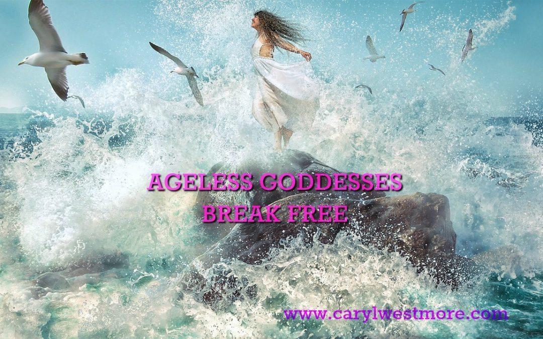 """""""Ageless Goddesses"""" Break Free: Dr Christiane Northrup and Colette Baron-Reid"""