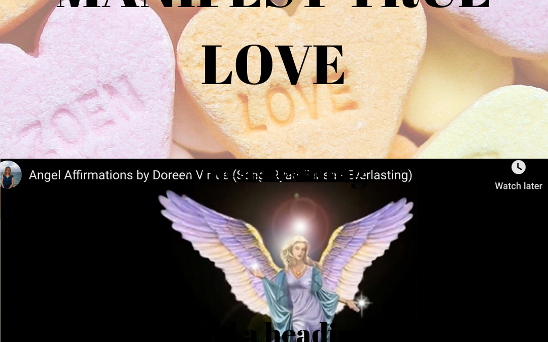 Angel Affirmations to Manifest True Love