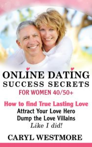 Online Dating Success Secrets by Caryl Westmore