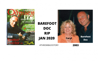 The Barefoot Doc: A fascinating, sexy, wickedly funny wizard of healing and chutzpah (RIP)