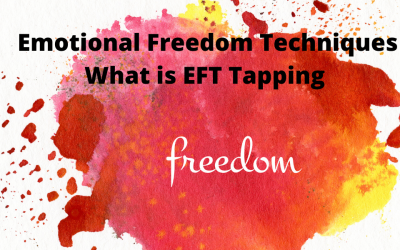 Emotional Freedom Techniques: What is EFT Tapping to banish Stress, Anxiety and boost Health and Happiness