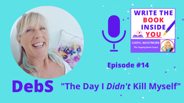 DebS podcast episode 14 on Write the Book Inside You